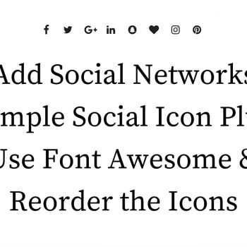 Heavily Modify Simple Social Icons Plugin: Add...