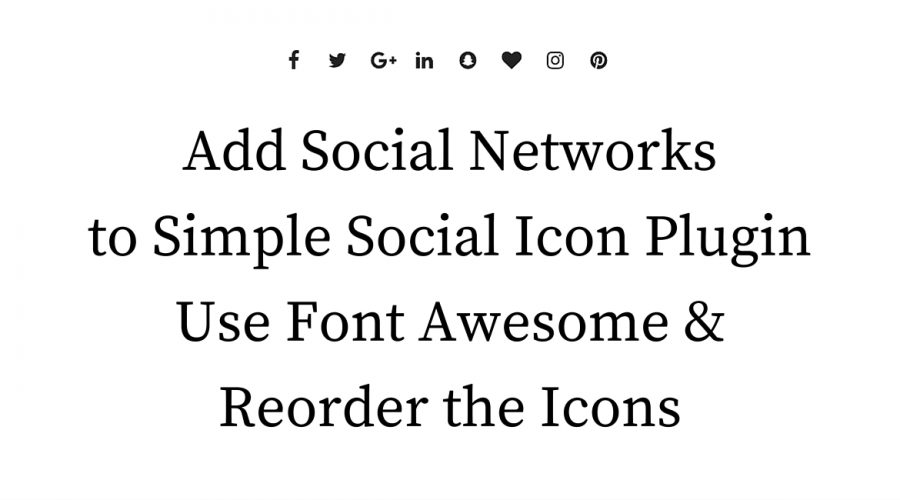 Heavily Modify Simple Social Icons...