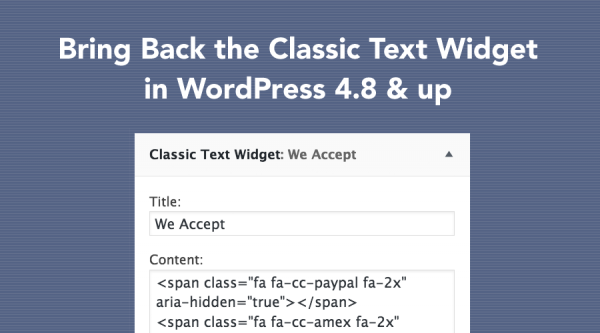 bring-back-classic-text-widget-wordpress